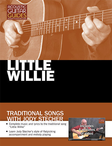 Traditional Songs with Jody Stecher: Little Willie