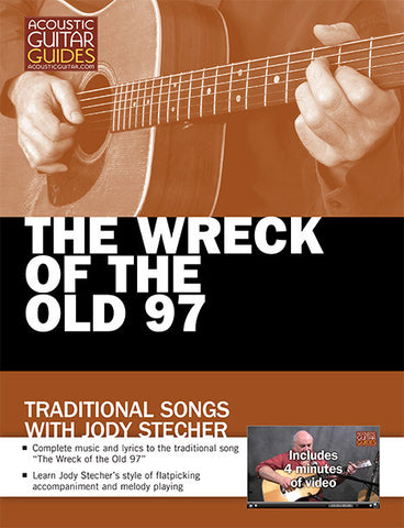 Traditional Songs with Jody Stecher: The Wreck of the Old 97