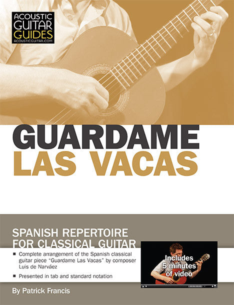 Spanish Repertoire for Classical Guitar: Guardame Las Vacas