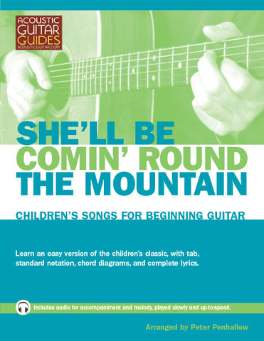 Children's Songs for Beginning Guitar: She'll Be Comin' Round the Mountain