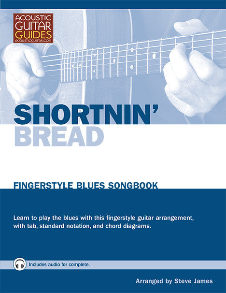 Fingerstyle Blues Songbook: Shortnin' Bread