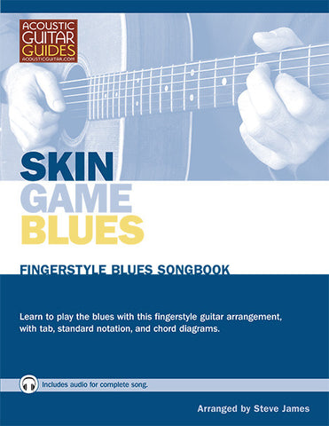 Fingerstyle Blues Songbook: Skin Game Blues