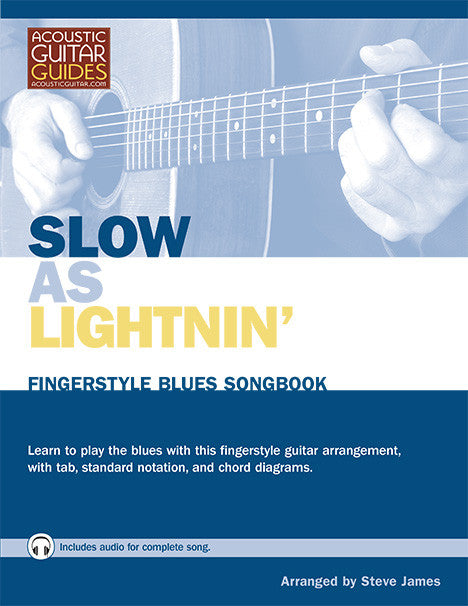 Fingerstyle Blues Songbook: Slow as Lightnin'