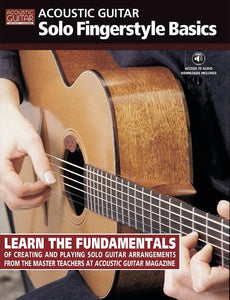 Acoustic Guitar Solo Fingerstyle Basics: Complete Edition