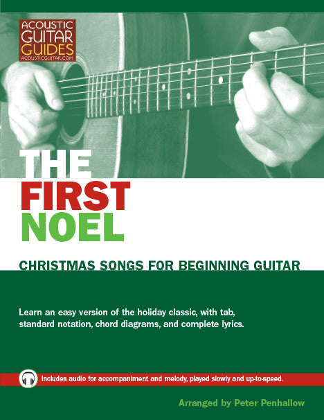 Christmas Songs for Beginning Guitar: The First Noel