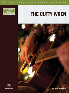 Holiday Songs for Fingerstyle Guitar: The Cutty Wren