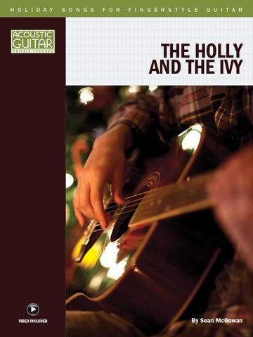 Holiday Songs for Fingerstyle Guitar: The Holly and the Ivy