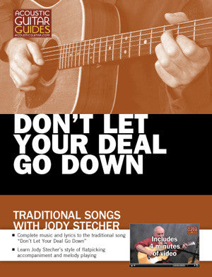 Traditional Songs with Jody Stecher: Don't Let Your Deal Go Down
