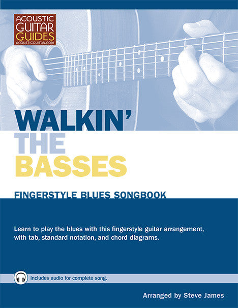 Fingerstyle Blues Songbook: Walkin' the Basses