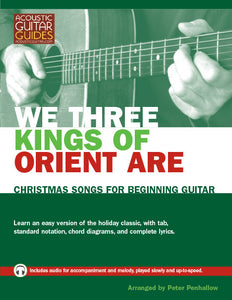 Christmas Songs for Beginning Guitar: We Three Kings of Orient Are
