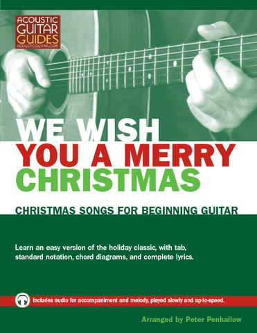 Christmas Songs for Beginning Guitar: We Wish You a Merry Christmas