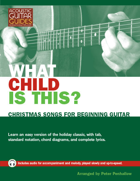 Christmas Songs for Beginning Guitar: What Child Is This?