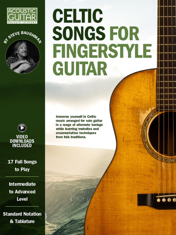 Celtic Songs for Fingerstyle Guitar: Complete Edition