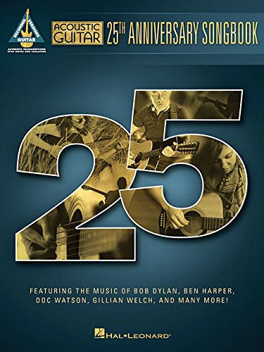 Acoustic Guitar 25th Anniversary Songbook: Complete Edition