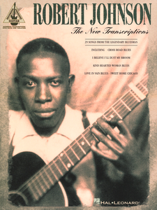 Robert Johnson – The New Transcriptions: Complete Edition
