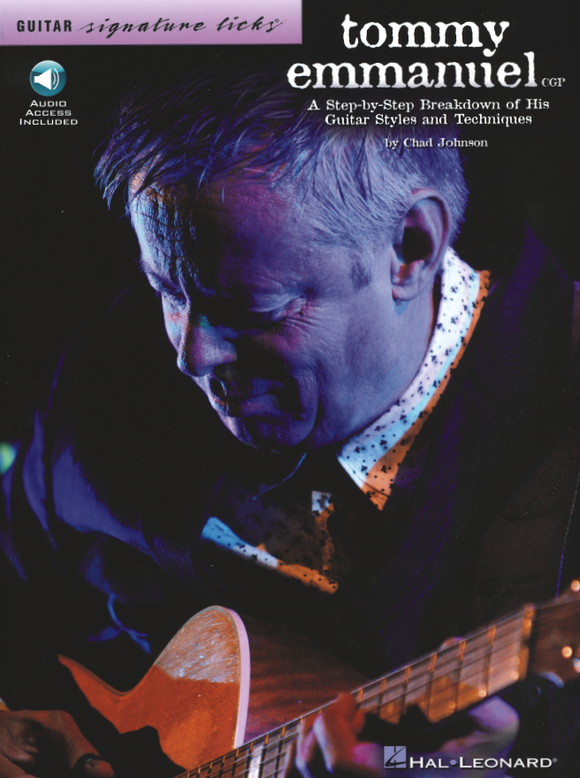 Guitar Signature Licks - Tommy Emmanuel: Complete Edition