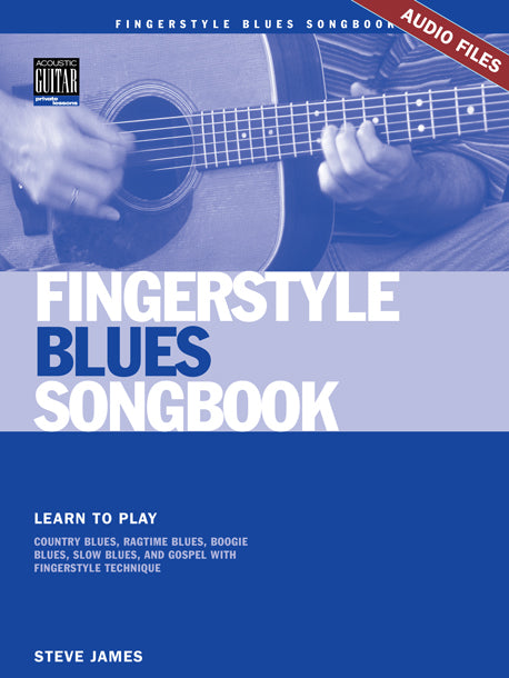 Fingerstyle Blues Songbook: Complete Audio Tracks