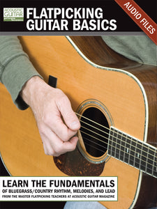 Flatpicking Guitar Basics: Complete Audio Tracks