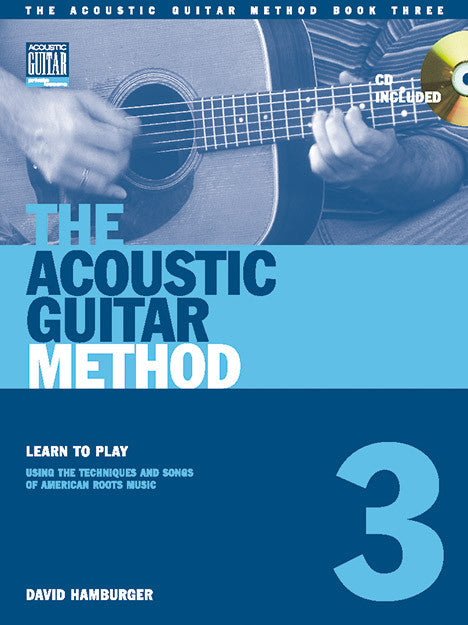 The Acoustic Guitar Method: Book 3