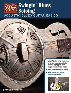 Acoustic Blues Guitar Basics: Swingin' Blues Soloing