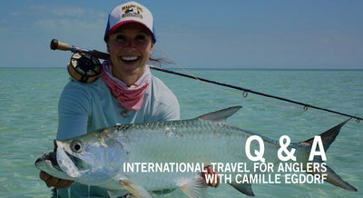 Q & A: International Travel for Anglers with Camille Egdorf