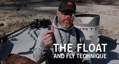 The Float and Fly Technique BY CAPT. CHUCK RAGAN
