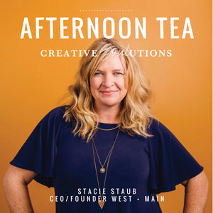 Afternoon Tea Podcast with Stacie Staub