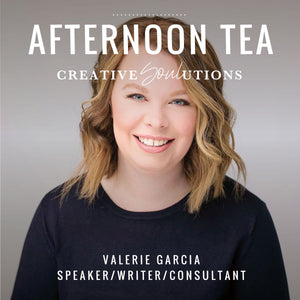 Afternoon Tea with Valerie Garcia