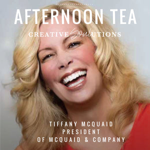 Afternoon Tea with Tiffany McQuaid