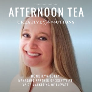 Afternoon Tea with Bondilyn Jolly