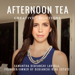 Afternoon Tea With Samantha DeBianchi LaViola
