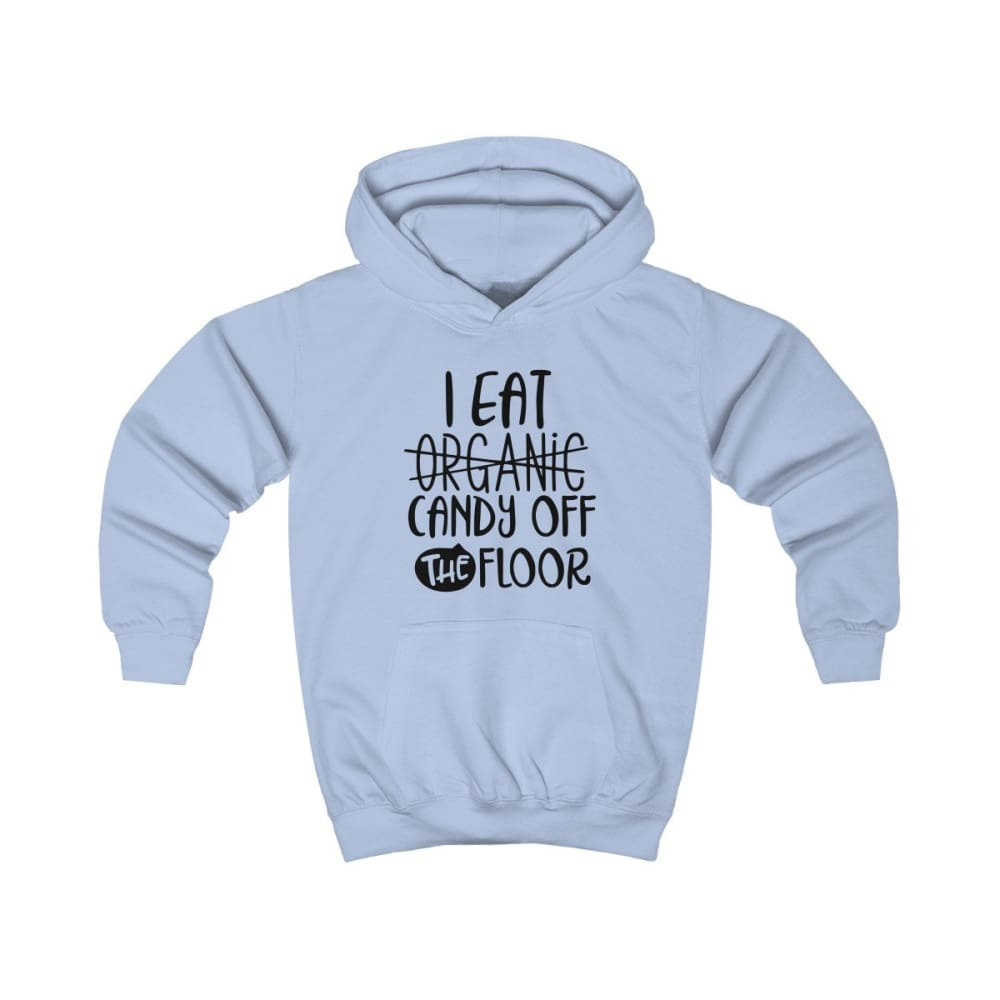 I eat Candy Off The Floor Kids Hoodie - Sky Blue / XS - Kids clothes