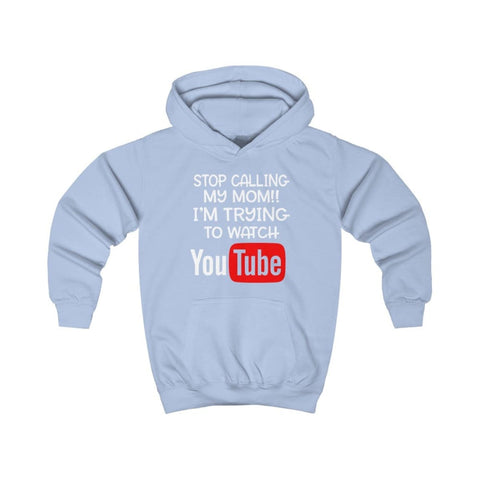 Stop Calling My Mom Kids Hoodie - Sky Blue / XS - Kids clothes