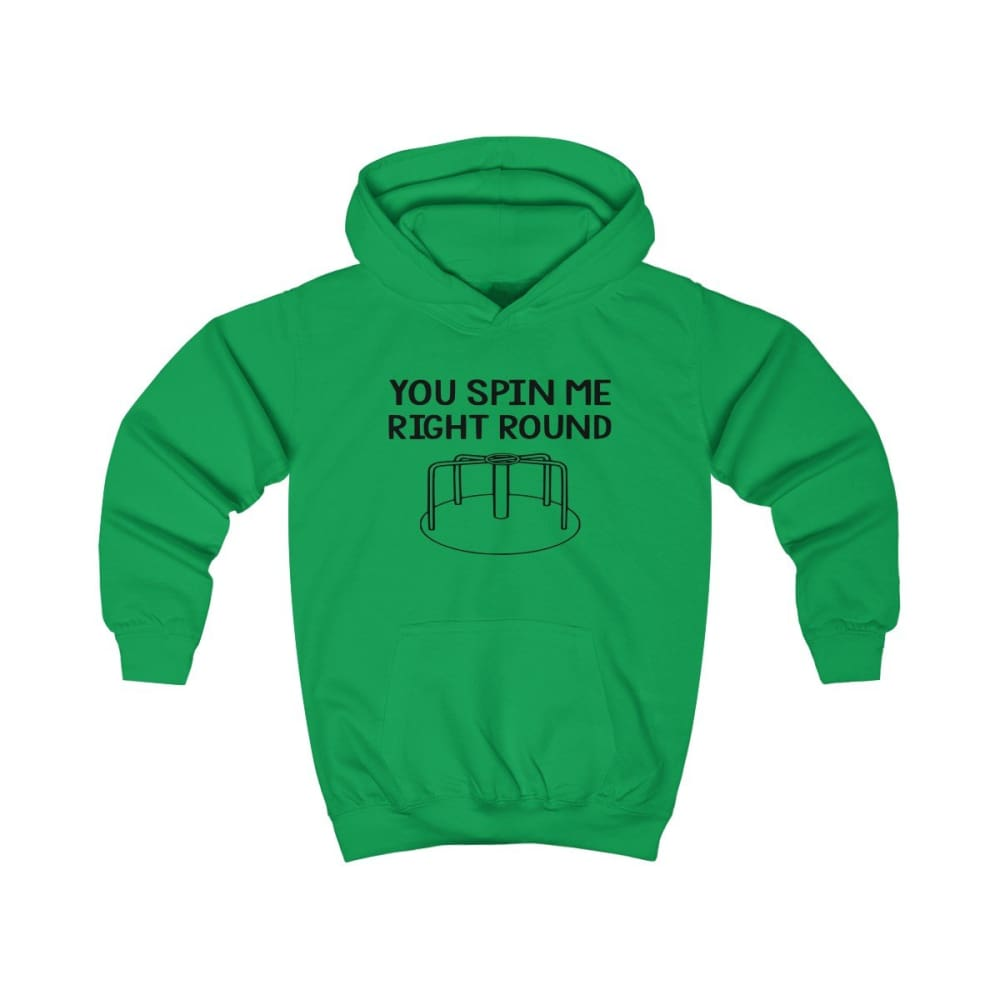 You Spin Me Right Round Kids Hoodie - Kelly Green / XS - Kids clothes