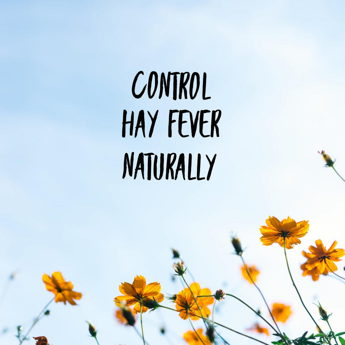 Control hay fever & allergies naturally