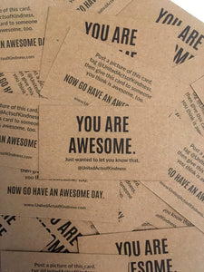 """You Are Awesome"" Cards"