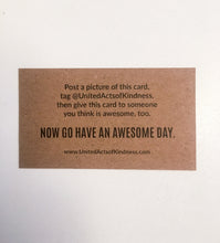 "Load image into Gallery viewer, ""You Are Awesome"" Cards"