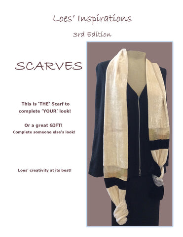"LOES' INSPIRATIONS -  3rd edition - ""SCARVES"""