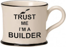Load image into Gallery viewer, 'Trust Me' Mugs