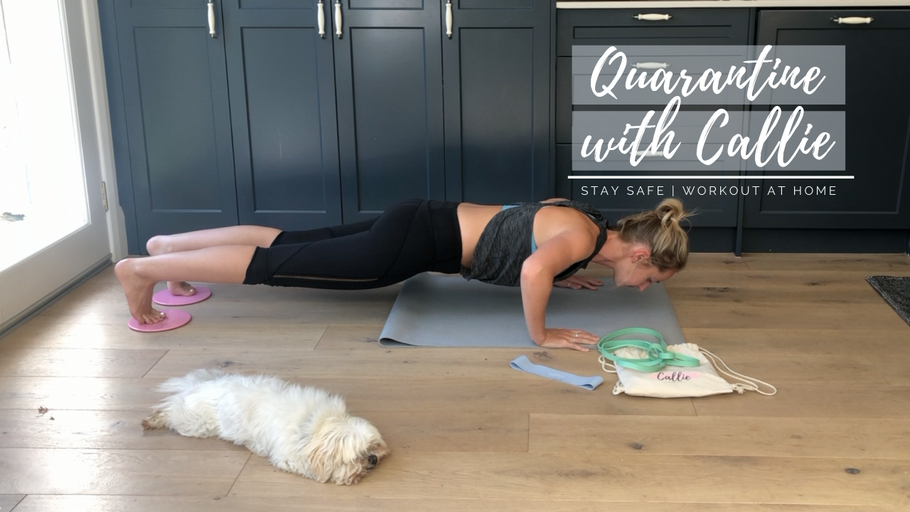 Quarantine with Callie | 20 Minute Home Workout