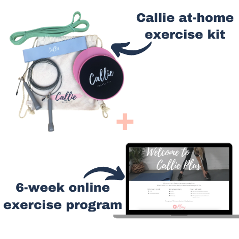 Callie +: 6 Week Exercise Program & Kit