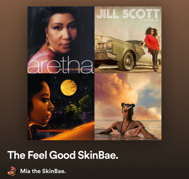 The Feel Good SkinBae Playlist