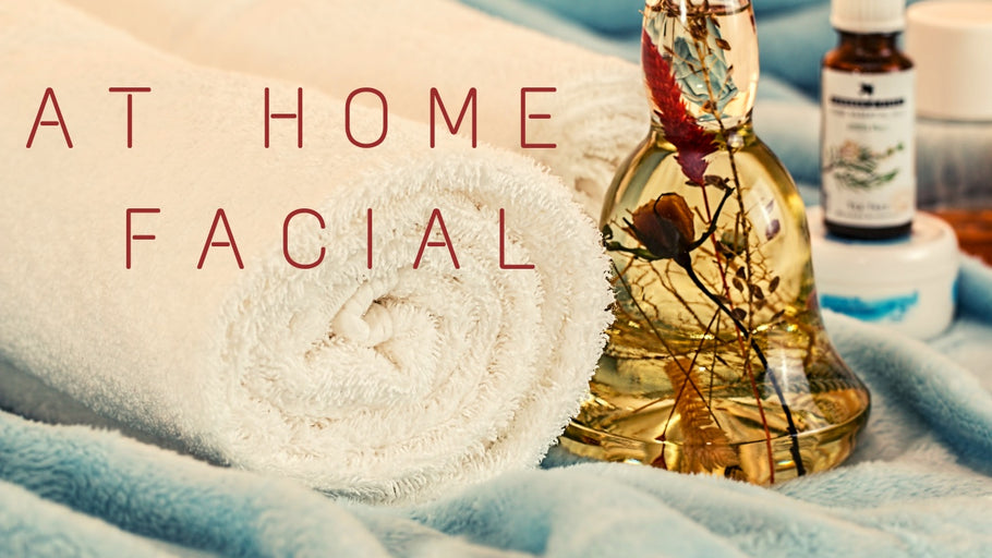 DIY At Home Facial