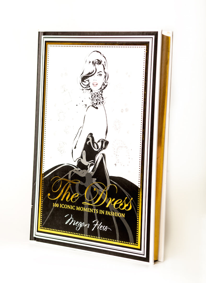 The Dress: 100 Iconic Moments in Fashion - A Decorative Book