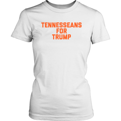 Tennesseans For Trump - White Womens Shirt