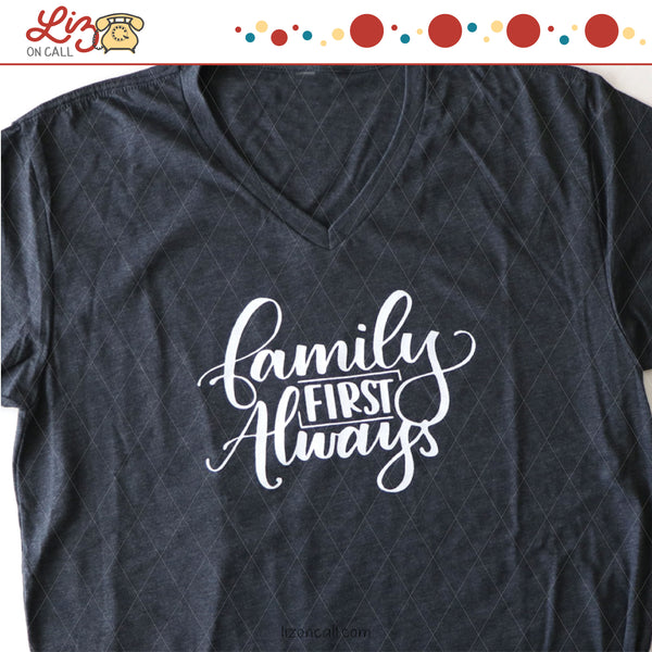Family First Always Shirt