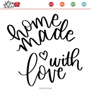 Homemade with Love SVG Files