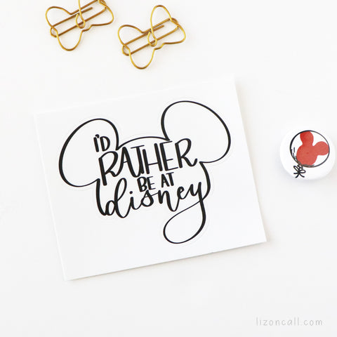 Rather Be At Disney Sticker