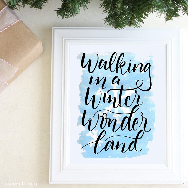 Hand lettered and watercolored Christmas printable - Walking in a Winter wonder land print