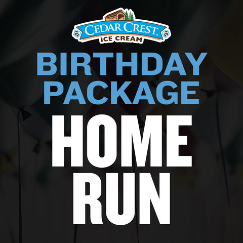 Cedar Crest Ice Cream Home Run Birthday Package